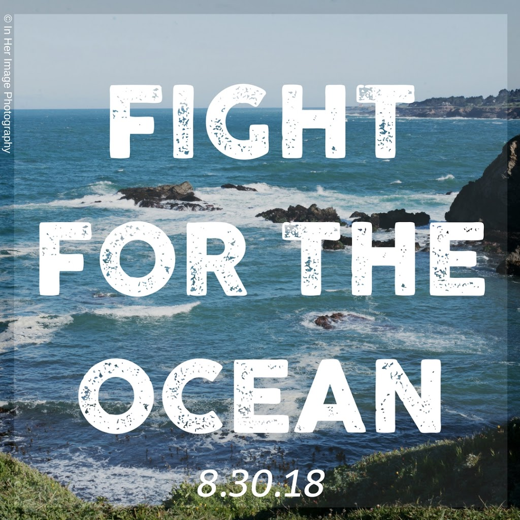 Fight for the Ocean: August 30, 2018: In honor of Dr. Sylvia Earle