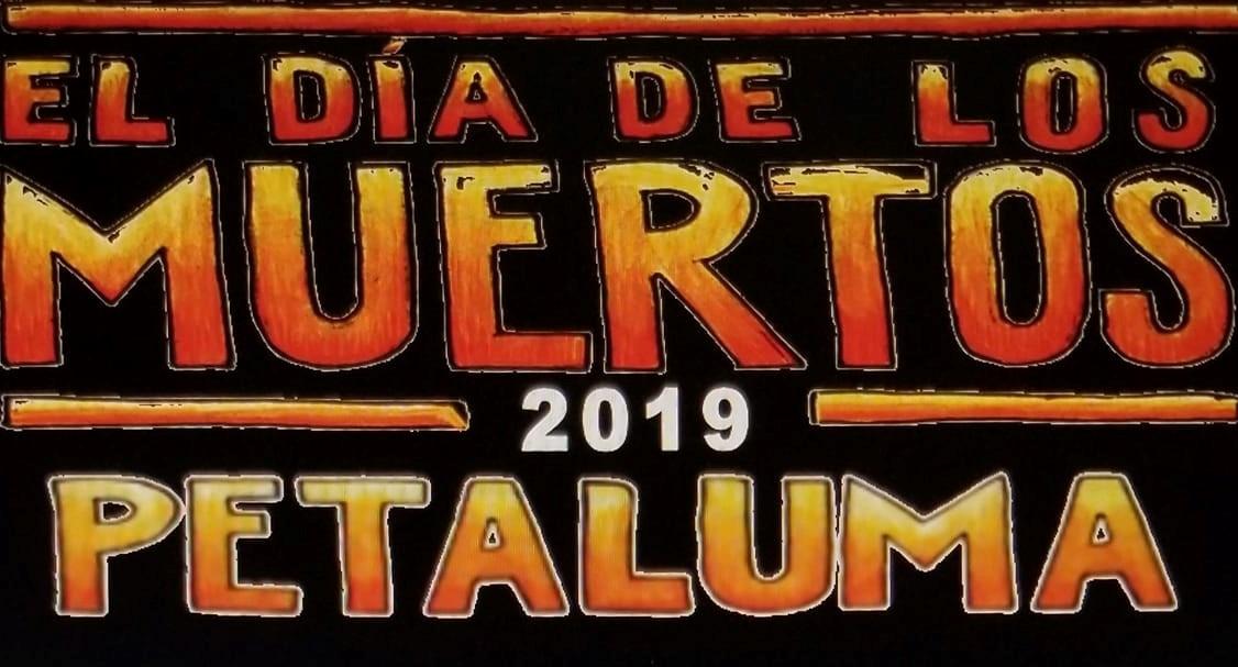 El Día De Los Muertos Petaluma: Opening Day