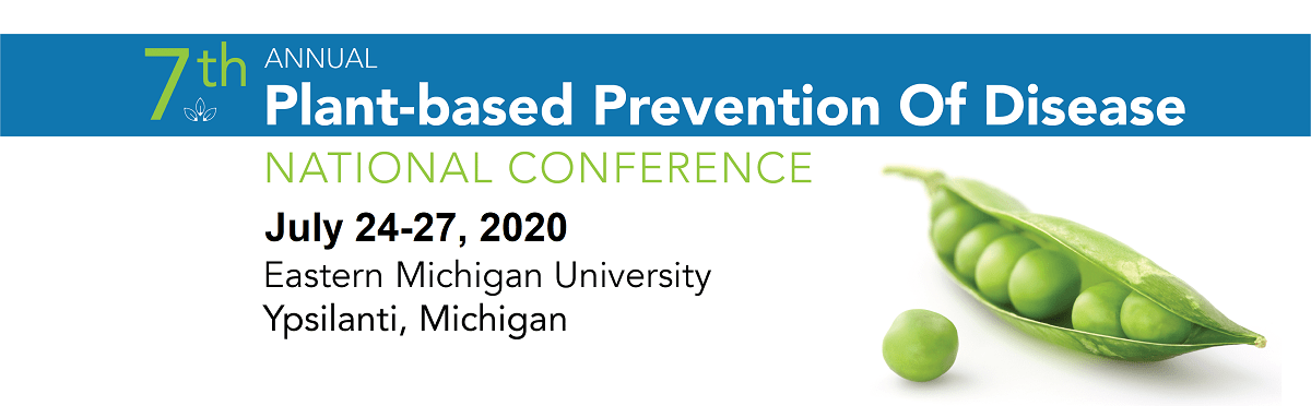 Plant-based Prevention Of Disease 2020 Conference