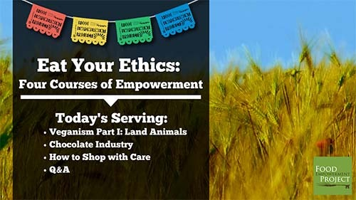 (English) Watch Now! Eat Your Ethics: First Serving