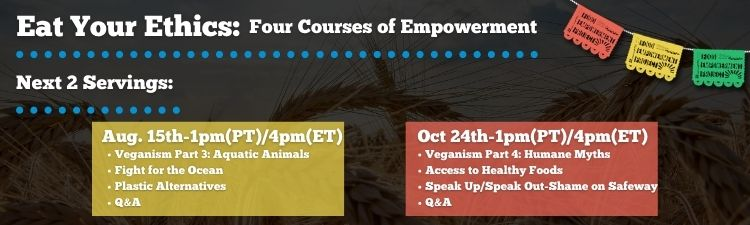 Eat Your Ethics: Four Courses of Empowerment